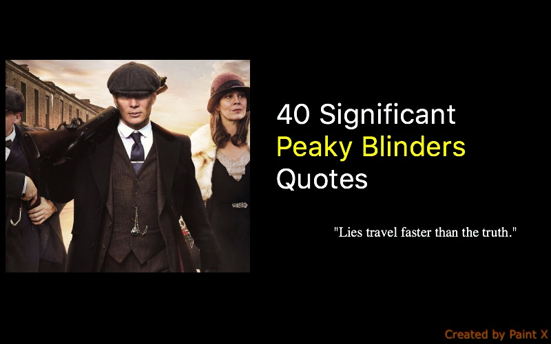 80++ Significant Peaky Blinders Tv Series Quotes - NSF ...